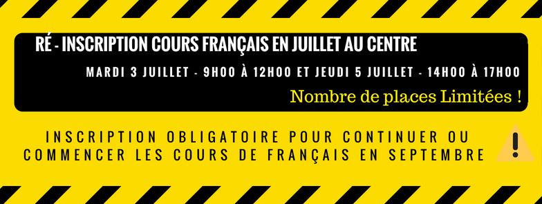Re inscription cours francais en juillet 2